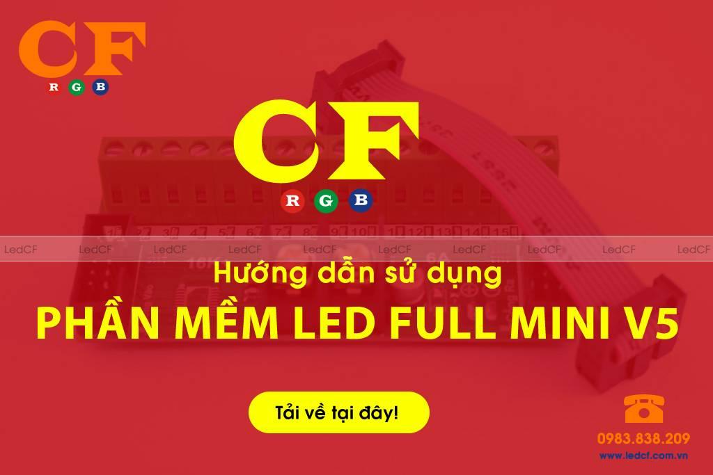 Phần mềm LED FULL MINI V4 - Hướng dẫn lập trình LEDCF Việt Nam