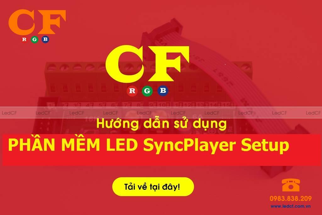 Phần mềm LED SyncPlayer Setup