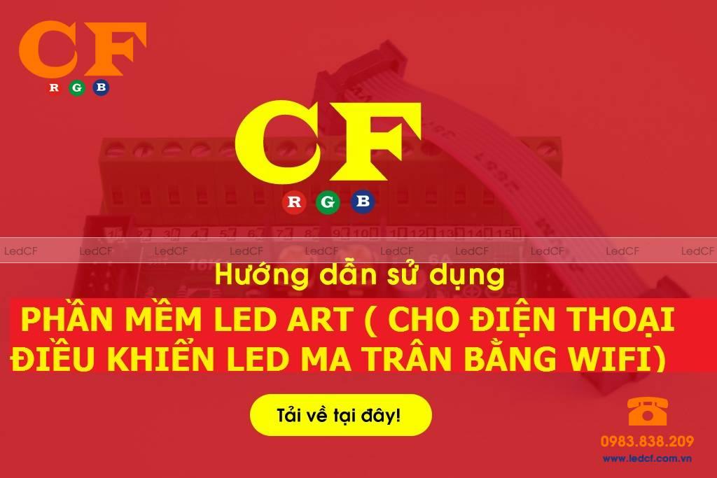 Phần mềm LED ART cho điện thoại chạy LED ma trận WIFI