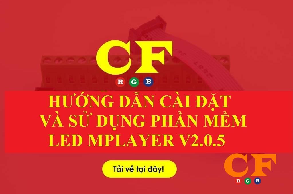 Phần mềm Led Mplayer V2.0.5 mới nhất 2020 -  LEDCF Việt Nam